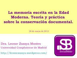 """Invitación a la videoconferencia """"La memoria escrita en la Edad Moderna. Teoría y práctica sobre la conservación documental"""""""