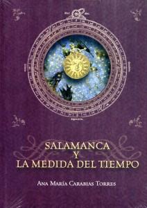 Nueva obra sobre cronología de Ana Carabias titulada Salamanca y la medida del tiempo.