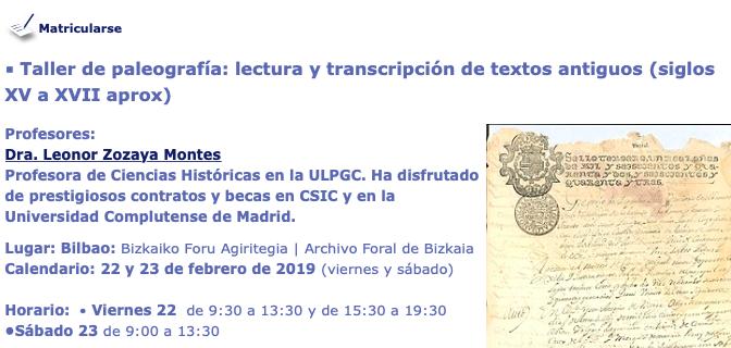 Taller de paleografía de lectura, 22-23/02/2019, Bilbao